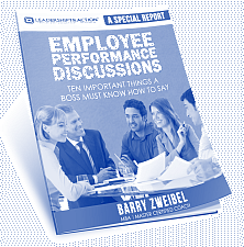 Employee Performance Discussions: A Special Report from Barry Zweibel