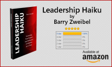 Leadership Haiku, by Barry Zweibel