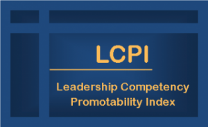 The Leadershp Competency/Promotabilty Index Assessment