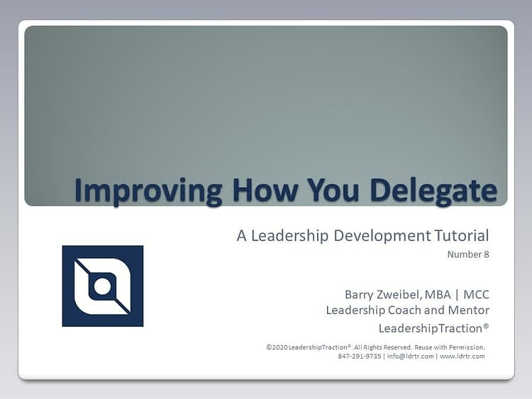 Another Leadershp Tutorial (08) from LeadershipTraction®